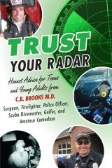 Trust Your Radar