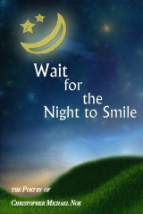 Wait For The Night To Smile