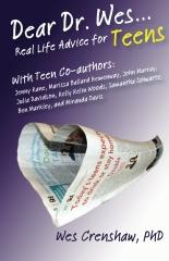 Dear Dr. Wes: Real Life Advice for Teens