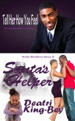 Tell Her How You Feel Santa's Helper