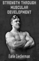 Strength Through Muscular Development
