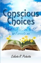Conscious Choices