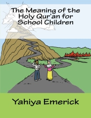 The Meaning of the Holy Qur'an for School Children
