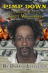 Pimp Down: The Rise & Fall of Katt Williams