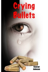 Crying Bullets