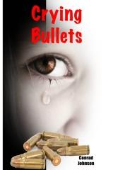 Crying Bullets