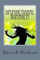 Dysfunctional Romance!