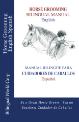 Horse Grooming Bilingual Manual English and Spanish