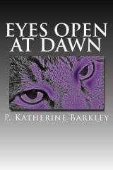 Eyes Open at Dawn