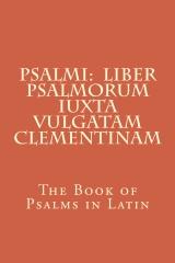 Psalmi:  Liber Psalmorum iuxta Vulgatam Clementinam