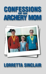 Confessions of an Archery Mom
