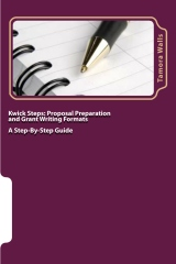 Kwik Steps: Proposal Preparation and Grantwriting Formats