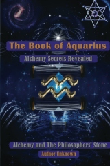 The Book of Aquarius: Alchemy and the Philosophers' Stone