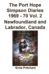 The Port Hope Simpson Diaries 1969 - 70 Vol. 2 Newfoundland and Labrador, Canada