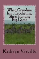 When Grandma Isn't Crocheting, She's Hunting Big Game