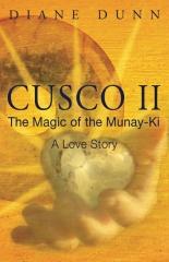 Cusco II: The Magic of the Munay-Ki