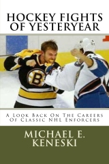 Hockey Fights Of Yesteryear A Look Back On The Careers Of Classic NHL Enforcers
