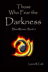 Those Who Fear the Darkness