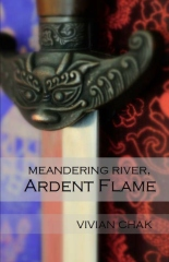 Meandering River, Ardent Flame