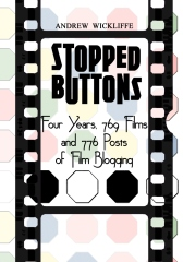 Stopped Buttons: Four Years, 769 Films and 776 Posts of Film Blogging