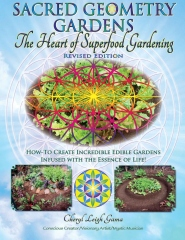 Sacred Geometry Gardens, The Heart of Superfood Gardening