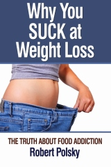 Why You Suck at Weight Loss