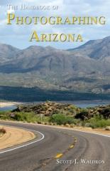 The Handbook of Photographing Arizona