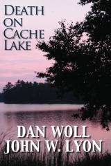 Death on Cache Lake