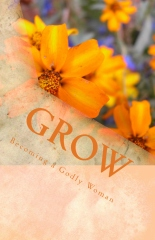 GROW: Becoming a Godly Woman
