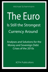 The Euro is Still the Strongest Currency Around