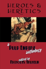 Heroes & Heretics