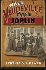 When Vaudeville Came to Joplin