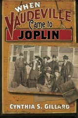 When Vaudeville Came to Joplin