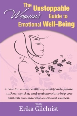 The Unstoppable Woman's Guide to Emotional Well-Being
