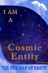 I Am A Cosmic-Entity