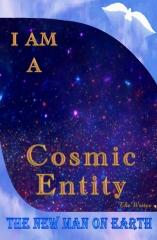 I Am A Cosmic-Entity