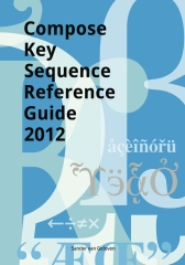 Compose Key Sequence Reference Guide 2012