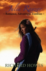Julie Rayzor ~ Romance, Adventure, Zombies ~