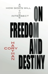 On Freedom and Destiny