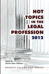 Hot Topics in the Legal Profession - 2012