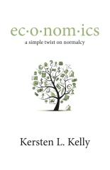ec·o·nom·ics: a simple twist on normalcy