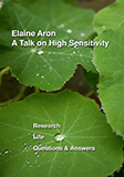 Elaine Aron  A Talk On High Sensitivity