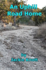 An Uphill Road Home