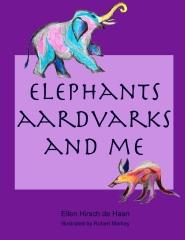Elephants, Aardvarks and Me