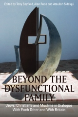 Beyond the Dysfunctional Family