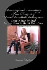 Queening and Facesitting Chair Designs of FetishFurnitureFactory.com