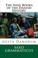 The Nine Books of the Danish History