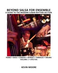 Beyond Salsa for Ensemble - Cuban Rhythm Section Exercises
