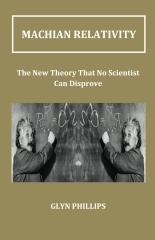 Machian Relativity