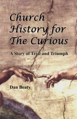 Church History for the Curious